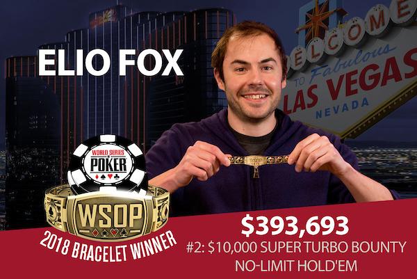 WSOP 2018 #02: Elio Fox gewinnt das K Turbo Bounty