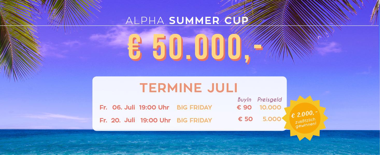 Der Juli Plan beim Alpha Summer Cup