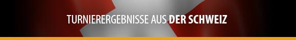 Turnierergebnisse - Schweiz